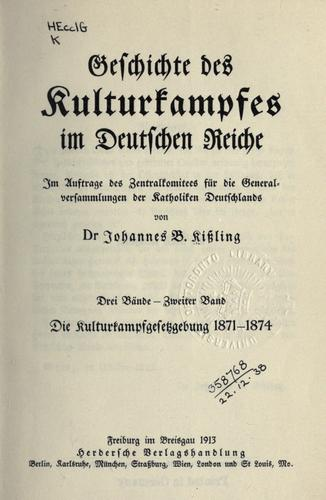 Geschichte des Kulturkampfes im deutschen Reiche