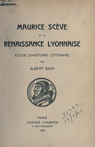 Maurice Scève et la renaissance lyonnaise