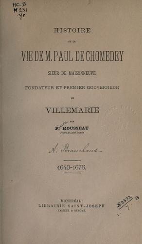Histoire de la vie de M. Paul de Chomedey