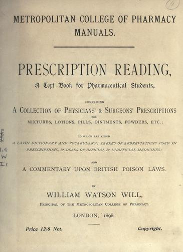 Prescription reading by William Watson Will