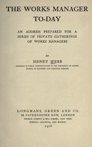 The works manager to-day