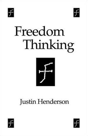 Freedom Thinking by Justin Henderson