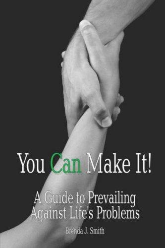 You Can Make It! by Brenda J. Smith