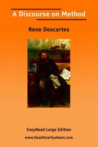 A Discourse on Method [EasyRead Large Edition] by René Descartes