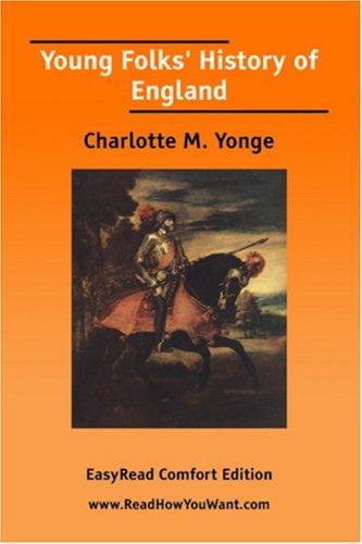 Young Folks\' History of England EasyRead Comfort Edition