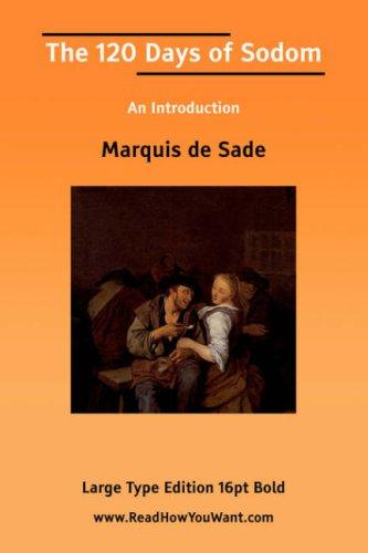 The 120 Days of Sodom An Introduction by Marquis de Sade