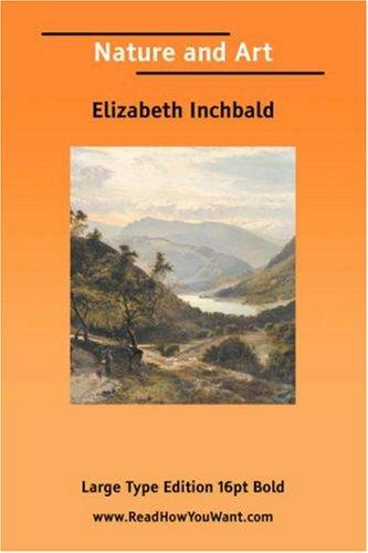 Nature and Art by Elizabeth Inchbald