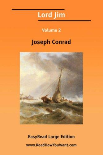 Lord Jim Volume 2 EasyRead Large Edition