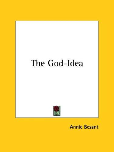 The God-Idea by Annie Wood Besant