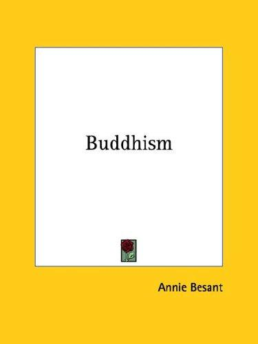Buddhism by Annie Wood Besant