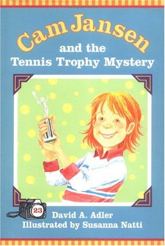 Cam Jansen and the tennis trophy mystery by David A. Adler