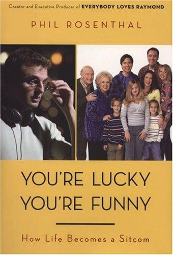 You're Lucky You're Funny
