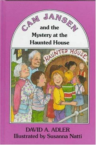 Cam Jansen and the mystery at the haunted house by David A. Adler