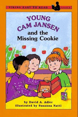 Young Cam Jansen and the missing cookie by David A. Adler