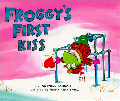 Froggy's first kiss by Jonathan London