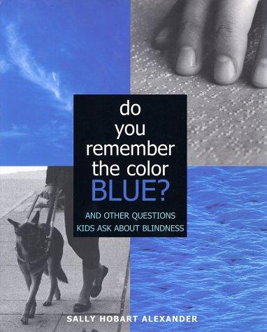 Do You Remember the Color Blue