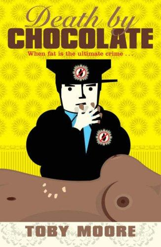 Death by Chocolate by Toby Moore