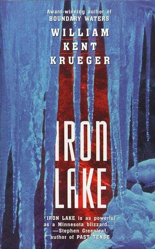Iron Lake (Mysteries & Horror) by William Kent Krueger
