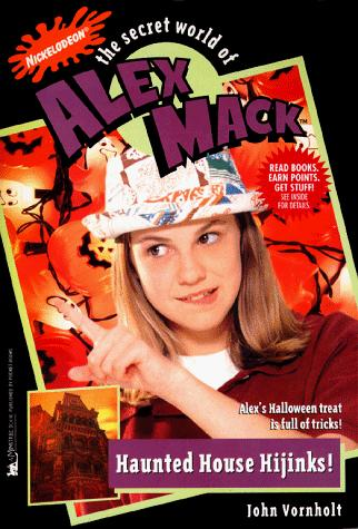 HAUNTED HOUSE HIJINKS! THE SECRET WORLD OF ALEX MACK #32 (Secret World of Alex Mack) by Esther M. Friesner