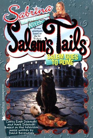 Salem Goes to Rome by Cathy East Dubowski