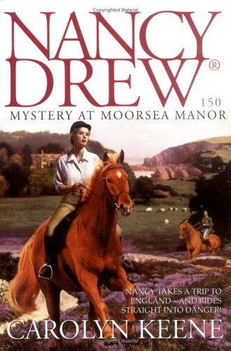 Mystery at Moorsea Manor by Carolyn Keene