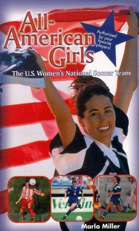 All American Girls by Marla Miller