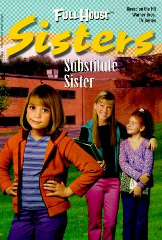 Substitute Sister by Diana G. Gallagher.