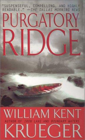 Purgatory Ridge (Cork O'Connor Mysteries) by William Kent Krueger