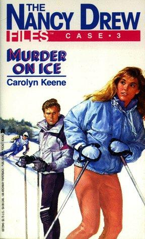 Murder On Ice (Nancy Drew Files 3) by Carolyn Keene