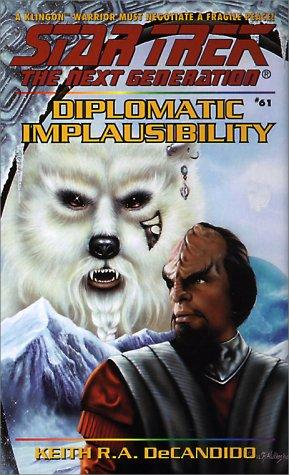 Diplomatic Implausibility by Keith R.A. DeCandido