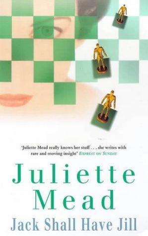 Jack shall have Jill by Juliette Mead