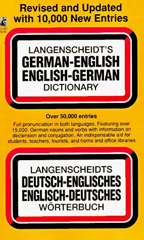 German / English Dictionary (Revised) by Langenscheidt Publishers, A.C. Pomahoba