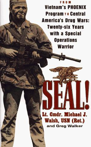 SEAL! by Walsh, Michael J.