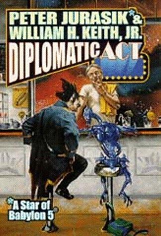 Diplomatic act by Peter Jurasik, William H. Keith