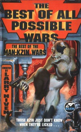 The Best of All Possible Wars by Larry Niven
