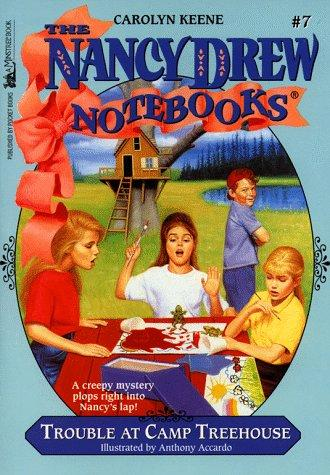 Trouble at Camp Treehouse (Nancy Drew Notebook 7) by Carolyn Keene