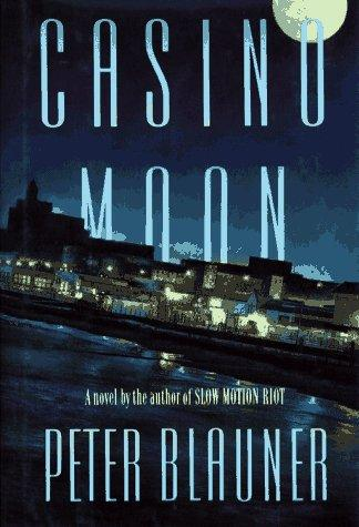 Casino moon by Peter Blauner
