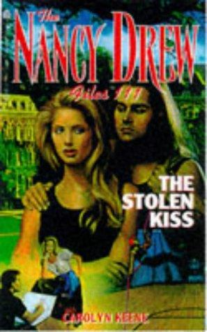 The STOLEN KISS (NANCY DREW FILES 111) by Carolyn Keene