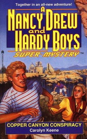 COPPER CANYON CONSPIRACY (NANCY DREW HARDY BOY SUPERMYSTERY 21) by Carolyn Keene