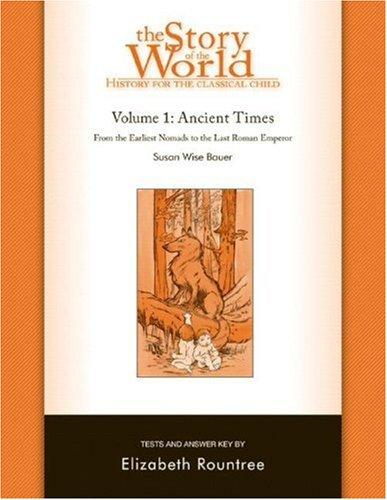 Story of the World, Vol. 1 Test and Answer Key: History for the Classical Child: