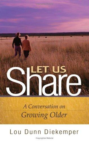 Let Us Share by Lou Dunn Diekemper