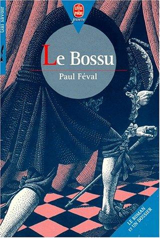 Le bossu by Paul Féval