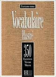 350 Exerc de Vocab Illustr Moyen Livre